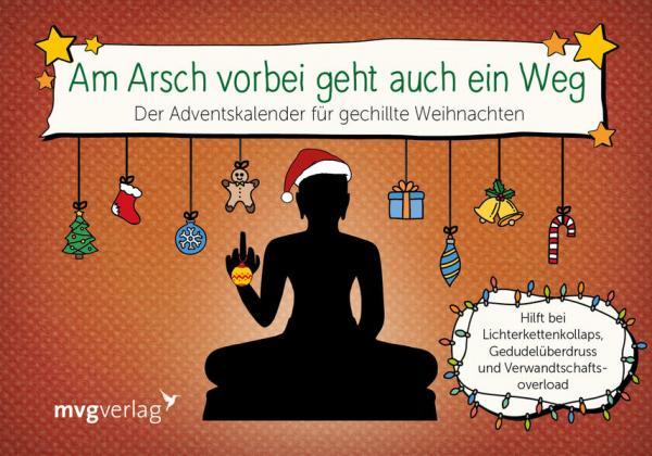 Am Arsch vorbei geht auch ein Weg - Der Adventskalender für gechillte Weihnachten (Mängelexemplar)