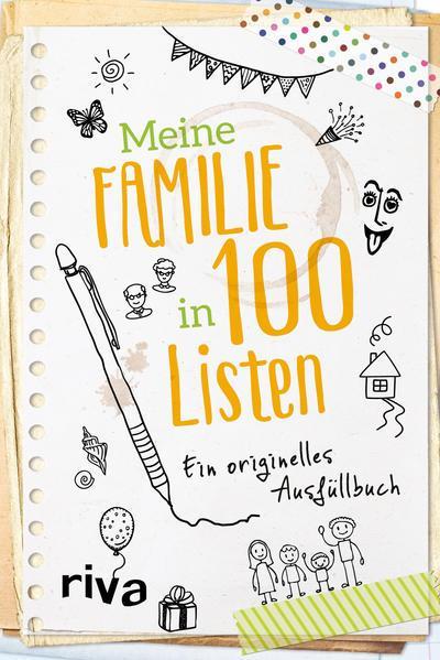Meine Familie in 100 Listen - Ein originelles Ausfüllbuch (Mängelexemplar)