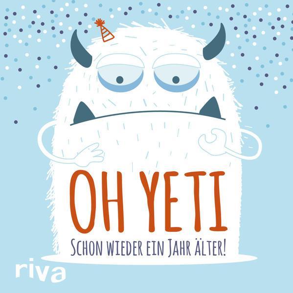 Oh Yeti - Schon wieder ein Jahr älter (Mängelexemplar)