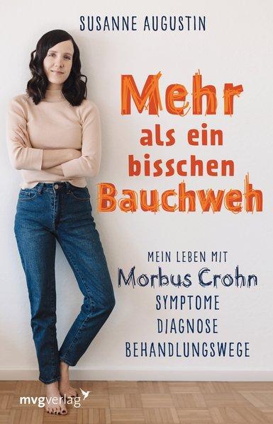 Mehr als ein bisschen Bauchweh - Mein Leben mit Morbus Crohn (Mängelexemplar)