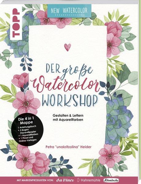 Der große Watercolor Workshop. Gestalten und Lettern mit Aquarell-Farben (Mängelexemplar)