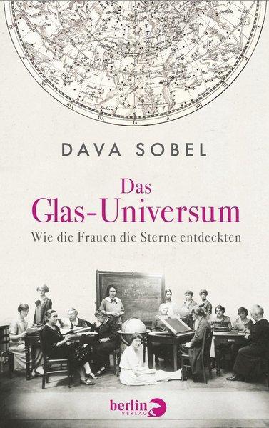 Das Glas-Universum - Wie die Frauen die Sterne entdeckten (Mängelexemplar)