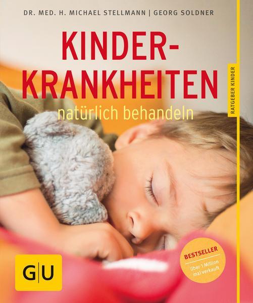 Kinderkrankheiten natürlich behandeln (Mängelexemplar)