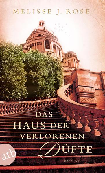 Das Haus der verlorenen Düfte - Roman (Mängelexemplar)