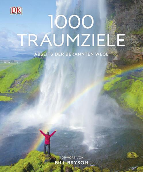 1000 Traumziele abseits der bekannten Wege (Mängelexemplar)