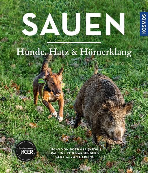 Sauen - Hunde, Hatz und Hörnerklang