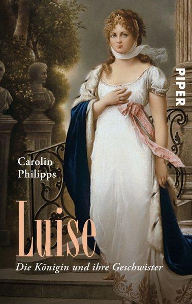 Luise - Die Königin und ihre Geschwister