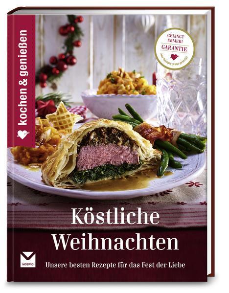 Kochen & Genießen Köstliche Weihnachten-Unsere besten Rezepte (Mängelexemplar)