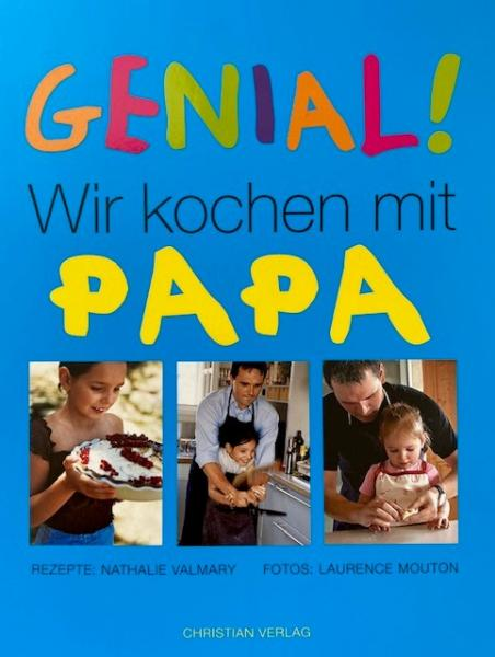 Genial! Wir kochen mit Papa