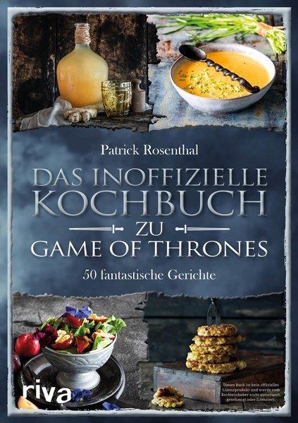 Das inoffizielle Kochbuch zu Game of Thrones - 50 fantastische Gerichte (Mängelexemplar)