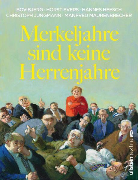 Merkeljahre sind keine Herrenjahre (Mängelexemplar)