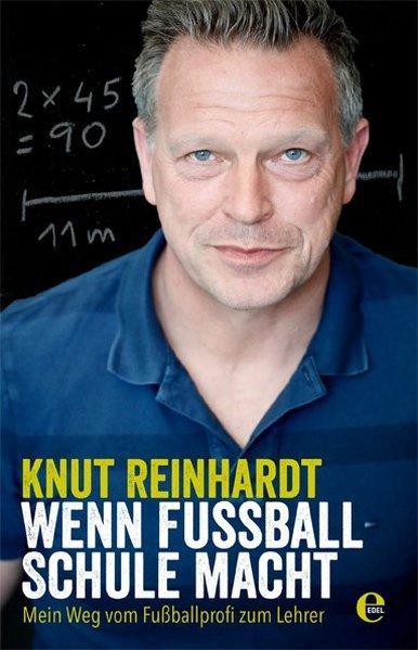 Wenn Fußball Schule macht - Mein Weg vom Fußballprofi zum Lehrer (Mängelexemplar)