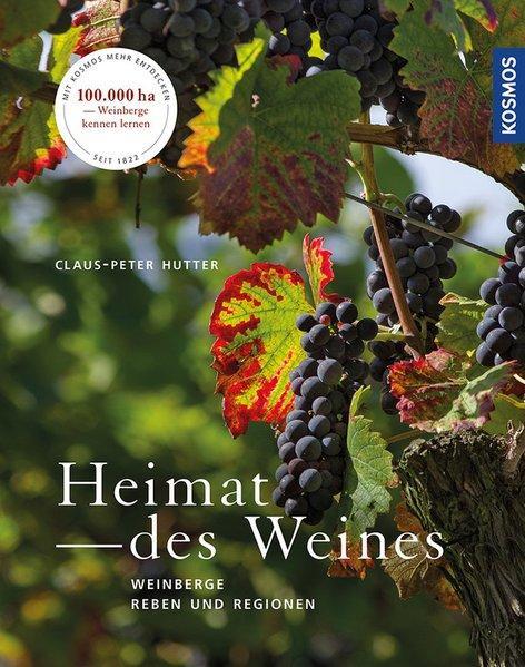 Heimat des Weines - Weinberge, Reben und Regionen