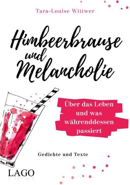 Himbeerbrause und Melancholie: Gedichte und Texte (Mängelexemplar)