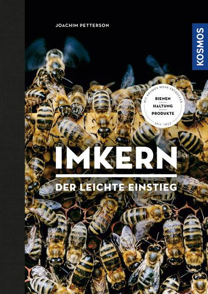 Imkern - Der leichte Einstieg - (Störer:) Bienen, Haltung, Produkte