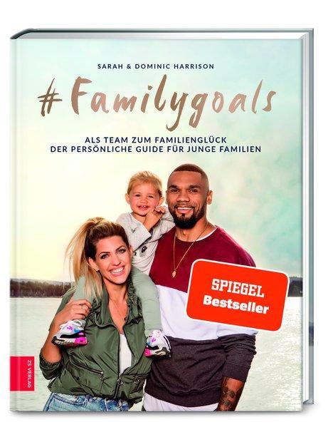 #Familygoals - Als Team zum Familienglück - der persönliche Guide für junge Familien (Mängelexemplar