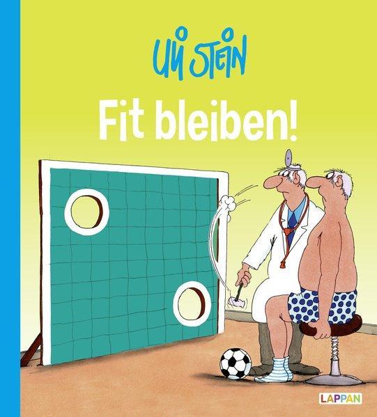 Uli Stein Cartoon-Geschenke: Fit bleiben! (Mängelexemplar)