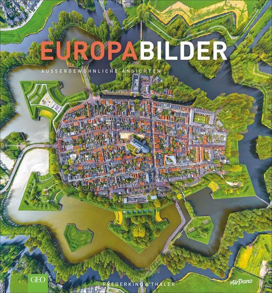 Europabilder - Außergewöhnliche Ansichten (Mängelexemplar)