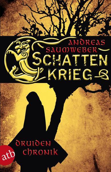 Schattenkrieg - Druidenchronik. Band 1 (Mängelexemplar)