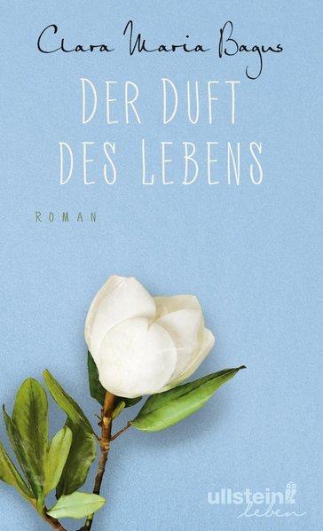 Der Duft des Lebens - Roman (Mängelexemplar)