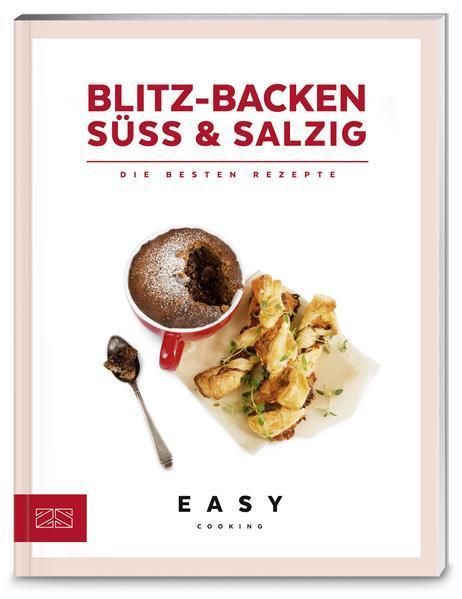 Blitz-Backen süß & salzig - Die besten Rezepte (Mängelexemplar)