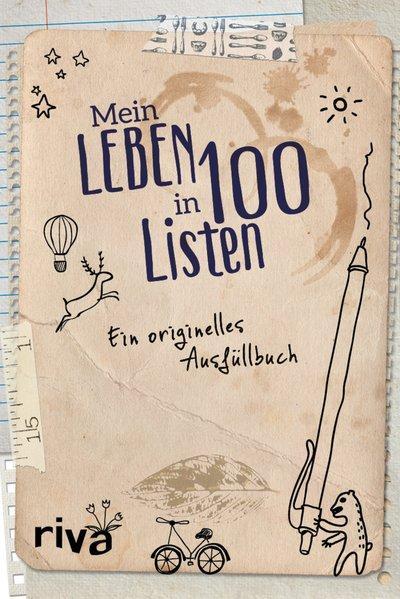 Mein Leben in 100 Listen - Ein originelles Ausfüllbuch (Mängelexemplar)