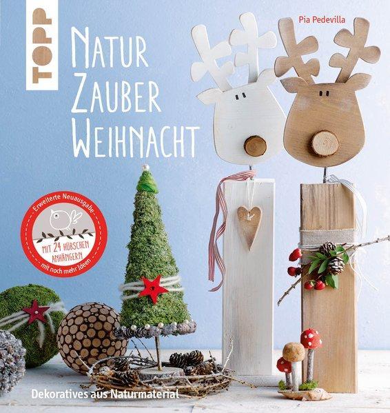 NaturZauber Weihnacht - Dekoratives aus Naturmaterial. (Mängelexemplar)