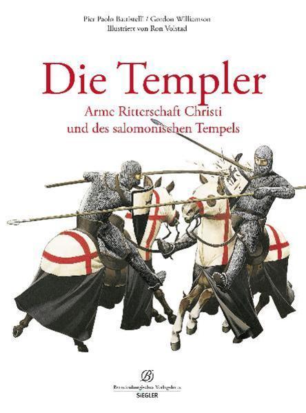 Die Templer - Arme Ritterschaft Christi und des salomonischen Tempels (Mängelexemplar)