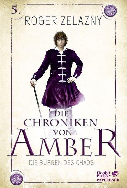 Die Burgen des Chaos - Die Chroniken von Amber 5 (Mängelexemplar)