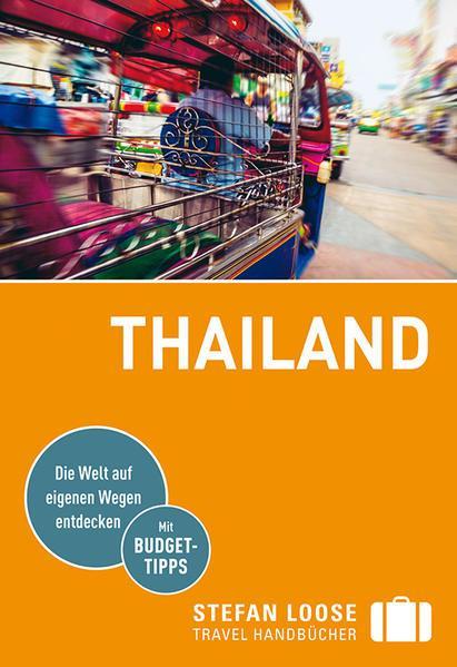Stefan Loose Reiseführer Thailand - mit Reiseatlas (Mängelexemplar)