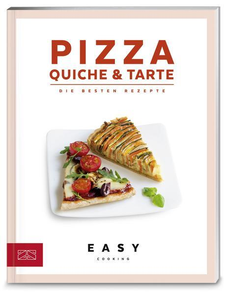 Pizza, Quiche & Tarte - Die besten Rezepte (Mängelexemplar)