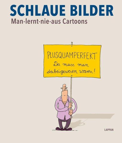 Schlaue Bilder - Man-lernt-nie-aus-Cartoons (Mängelexemplar)