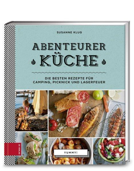 Yummy! Abenteurerküche - Die besten Rezepte für Camping, Picknick und Lagerfeuer (Mängelexemplar)