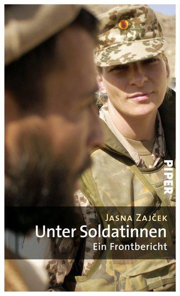 Unter Soldatinnen - Ein Frontbericht. (Mängelexemplar)