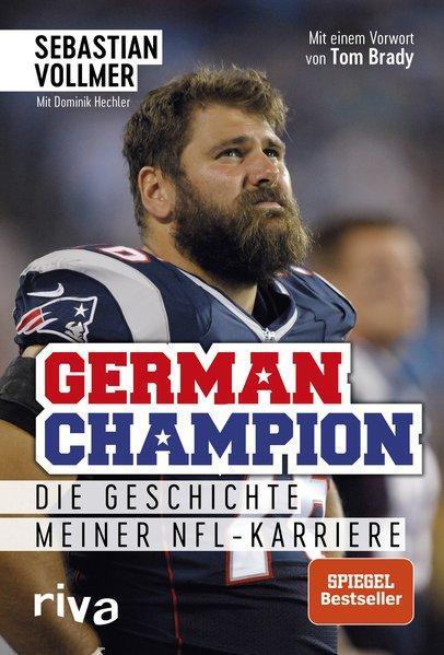 German Champion - Die Geschichte meiner NFL-Karriere (Mängelexemplar)