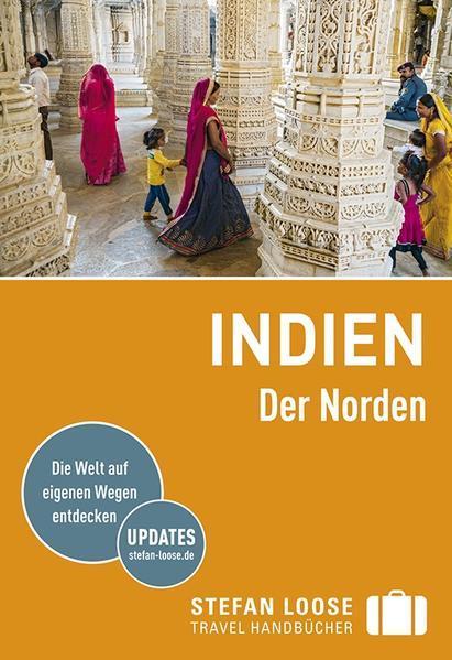 Stefan Loose Reiseführer Indien, Der Norden (Mängelexemplar)