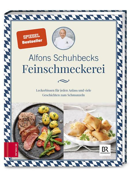 Schuhbecks Feinschmeckerei - Leckerbissen für jeden Anlass (Mängelexemplar)