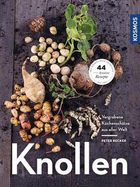 Knollen - Vergrabene Küchenschätze aus aller Welt