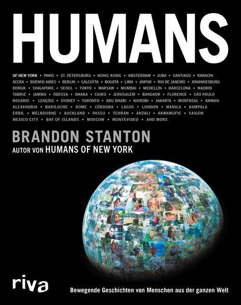 Humans - Bewegende Geschichten von Menschen aus der ganzen Welt (Mängelexemplar)