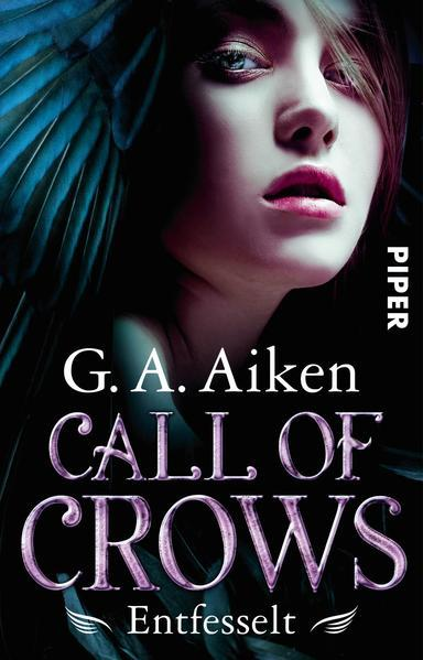 Call of Crows - Entfesselt - Roman