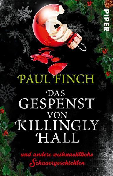 Das Gespenst von Killingly Hall - und andere weihnachtliche Schauergeschichten
