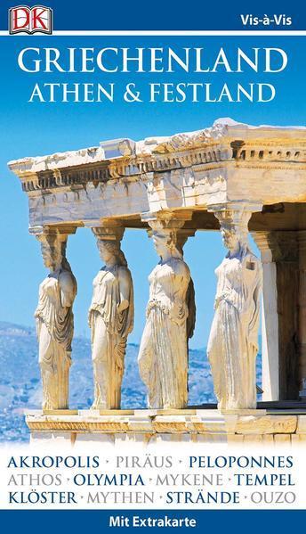 Vis-à-Vis Reiseführer Griechenland, Athen & Festland - Karte + Mini-Kochbuch (Mängelexemplar)