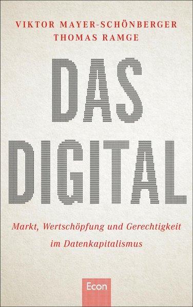 Das Digital - Markt, Wertschöpfung und Gerechtigkeit im Datenkapitalismus (Mängelexemplar)