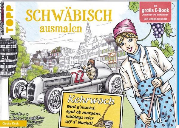 Schwäbisch ausmalen - 30 typisch schwäbische Motive (Mängelexemplar)