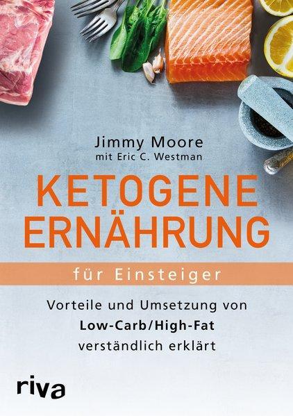 Ketogene Ernährung für Einsteiger - Vorteile und Umsetzung von Low-Carb/High-Fat (Mängelexemplar)