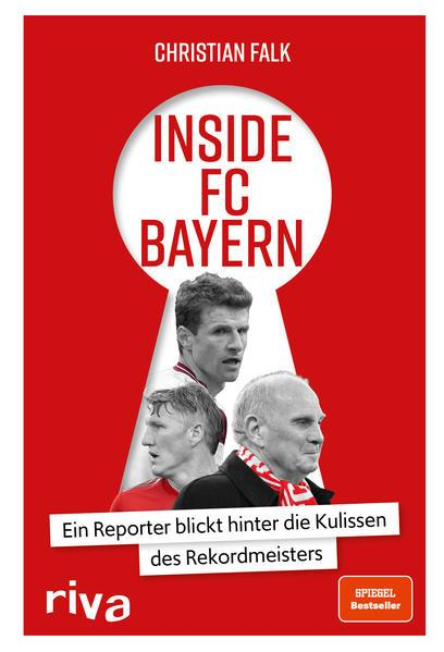 Inside FC Bayern - Ein Reporter blickt hinter die Kulissen des Rekordmeisters (Mängelexemplar)