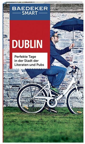 Baedeker SMART Reiseführer Dublin - in der Stadt der Literaten und Pubs (Mängelexemplar)