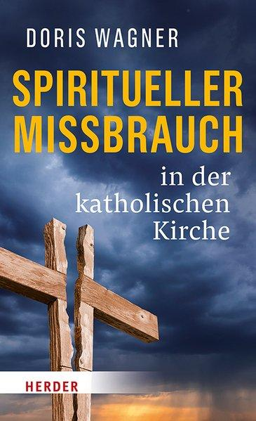 Spiritueller Missbrauch in der katholischen Kirche (Mängelexemplar)