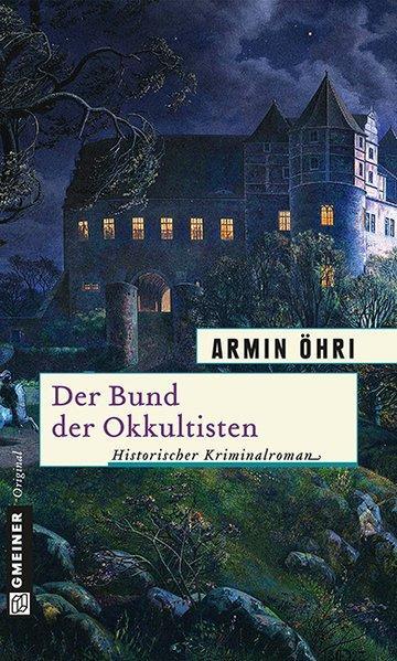 Der Bund der Okkultisten - Julius Bentheims zweiter Fall (Mängelexemplar)