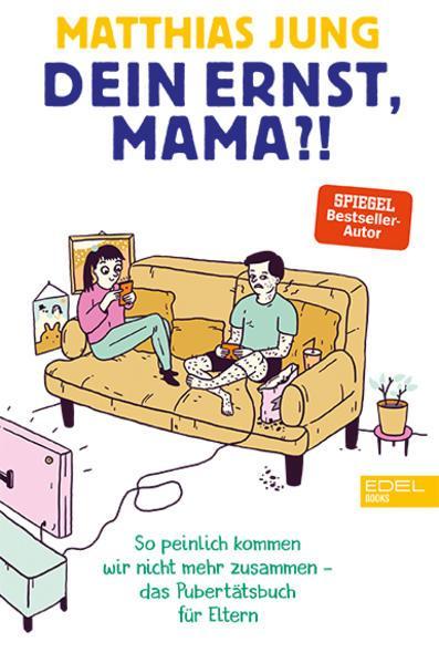 Dein Ernst, Mama? - Das Pubertätsbuch für Eltern (Mängelexemplar)